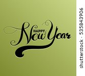 happy new year  lettering... | Shutterstock .eps vector #535843906