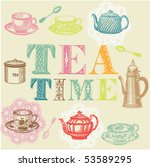 tea time set | Shutterstock .eps vector #53589295