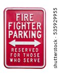 fire fighter parking sign... | Shutterstock . vector #535929955