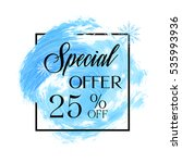 special offer sale 25  off sign ... | Shutterstock .eps vector #535993936