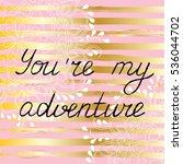 handwritten text in coal on... | Shutterstock .eps vector #536044702