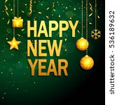 happy new year background with... | Shutterstock . vector #536189632