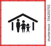 family and home. | Shutterstock .eps vector #536203702