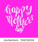 happy mother's day. greeting... | Shutterstock .eps vector #536256526
