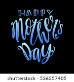 happy mother's day. greeting... | Shutterstock .eps vector #536257405