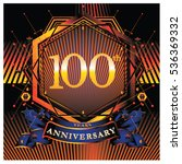 100 years golden anniversary...   Shutterstock .eps vector #536369332