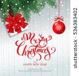 merry christmas banner  vector... | Shutterstock .eps vector #536383402