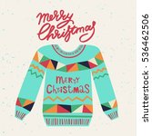 cute ugly christmas sweater.... | Shutterstock .eps vector #536462506