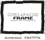 grunge frame   abstract texture.... | Shutterstock .eps vector #536479756