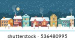 snowy night in cozy christmas... | Shutterstock .eps vector #536480995