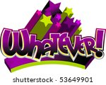 whatever  stylized text   Shutterstock .eps vector #53649901