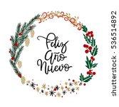 feliz a  o nuevo hand lettering ... | Shutterstock .eps vector #536514892