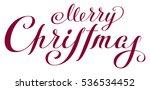 merry christmas. lettering... | Shutterstock .eps vector #536534452