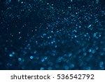 blue bokeh glitter texture... | Shutterstock . vector #536542792