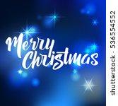 merry christmas lettering. hand ... | Shutterstock .eps vector #536554552