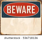 vintage beware metal sign with... | Shutterstock .eps vector #536718136
