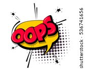lettering oops  emotion  blame. ... | Shutterstock .eps vector #536741656