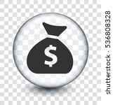 money bag on transparent round... | Shutterstock .eps vector #536808328
