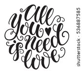 all you need is love doodle... | Shutterstock .eps vector #536887585