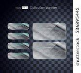 silver set glass banners shine... | Shutterstock .eps vector #536895442