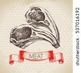 hand drawn sketch meat product. ... | Shutterstock .eps vector #537016192