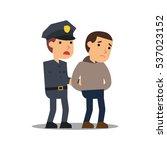 police officer arresting... | Shutterstock .eps vector #537023152