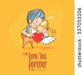 valentine's day. love ...   Shutterstock .eps vector #537053206