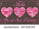 three hearts valentine's day... | Shutterstock .eps vector #537169192