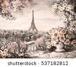 oil painting  summer in paris....   Shutterstock . vector #537182812