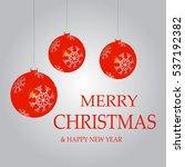 christmas balls red | Shutterstock .eps vector #537192382