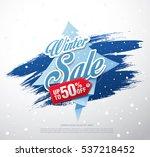 winter sale banner  vector... | Shutterstock .eps vector #537218452