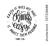 faith does not make things easy ... | Shutterstock .eps vector #537228688