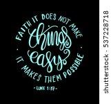 faith does not make things easy ... | Shutterstock .eps vector #537228718