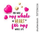 realistic 3d colorful romantic... | Shutterstock . vector #537236116
