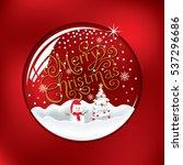 merry christmas in snow globe...   Shutterstock .eps vector #537296686