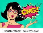 Stock vector wow pop art female face sexy surprised young woman in glasses with open mouth and black hair and 537298462