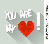 you are my heart. love happy... | Shutterstock .eps vector #537305062