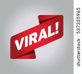 viral  arrow tag sign. | Shutterstock .eps vector #537335965