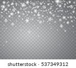 falling snow on a transparent... | Shutterstock .eps vector #537349312