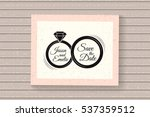 wedding rings. save the date... | Shutterstock .eps vector #537359512
