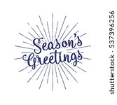 christmas greetings lettering ... | Shutterstock .eps vector #537396256