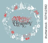 christmas illustration ... | Shutterstock . vector #537412582