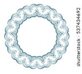 round frame  circular ornament... | Shutterstock .eps vector #537434692