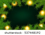 christmas background with fir... | Shutterstock . vector #537448192