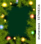 christmas background with fir... | Shutterstock . vector #537448216