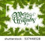 lettering merry christmas frame ... | Shutterstock . vector #537448528