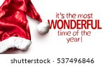 its the most wonderful time of... | Shutterstock . vector #537496846