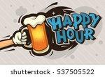 happy hour cartoon poster... | Shutterstock .eps vector #537505522