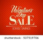 valentine s day sale design... | Shutterstock .eps vector #537519706
