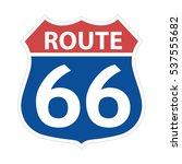 route 66 sign vector...   Shutterstock .eps vector #537555682